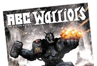 ABC Warriors: The Volgan War Part 1 by Pat Mills - published this July