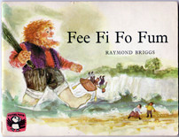 """Fee Fi Fo Fum"" by Raymond Briggs"
