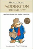 """Paddington Here and Now"" by Michael Bond"