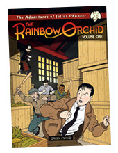 """The Adventures of Julius Chancer: The Rainbow Orchid - Volume One""  coming very soon from Egmont Publishing!"