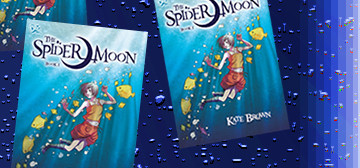 """The Spider Moon"" by Kate Brown, published by David Fickling Books"