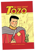 """Tozo: The Public Servant"" by David O'Connell - first issue cover"