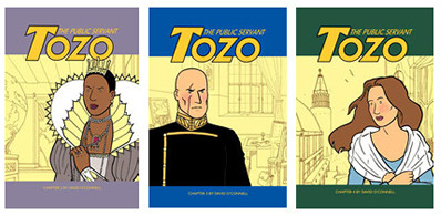 """Tozo: The Public Servant"" by David O'Connell - covers for issues two, three and four"